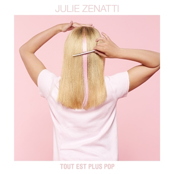 Julie Zenatti - Tout est plus pop (Cover Single).jpg