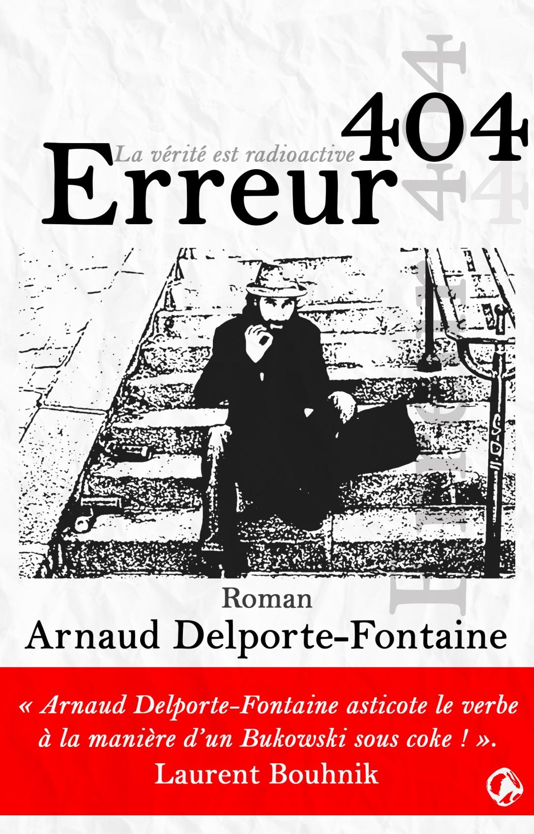 Couverture ERREUR 404 ARNAUD DELPORTE-FONTAINE BANDEAU